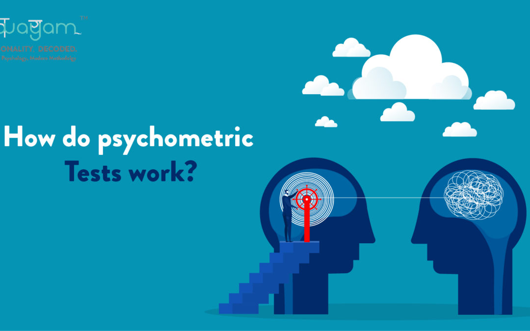 Psychometric Tests and How They Work: An Integral Part of Today's Hiring Process