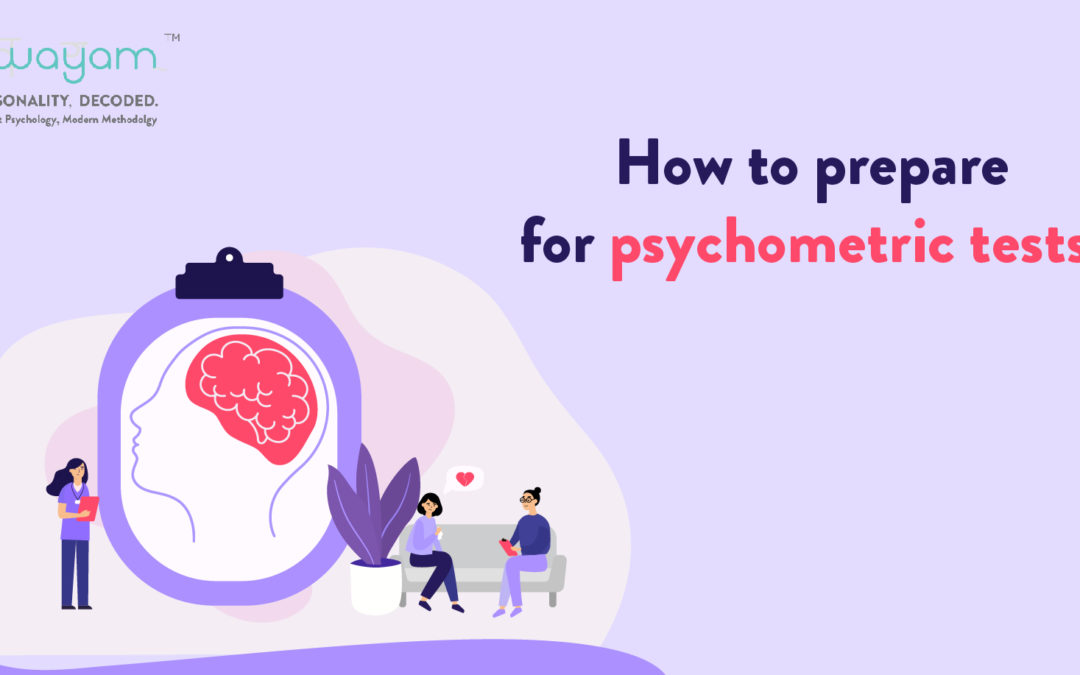 How to prepare for psychometric tests?