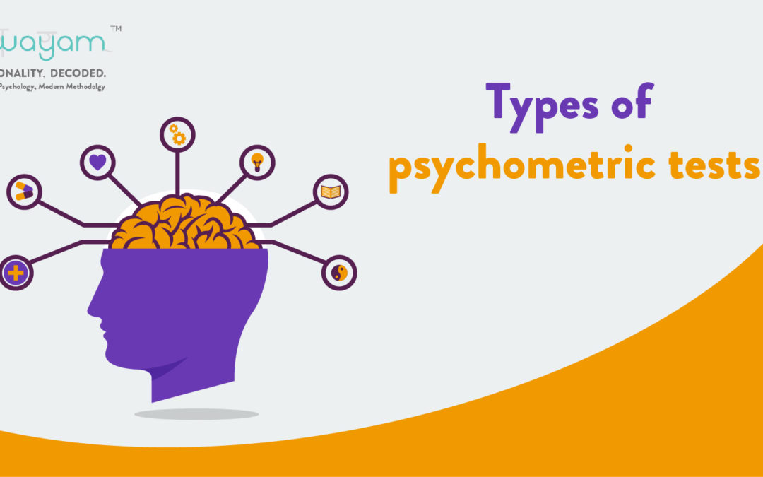 Types of Psychometric Tests, and What They Can Do for You
