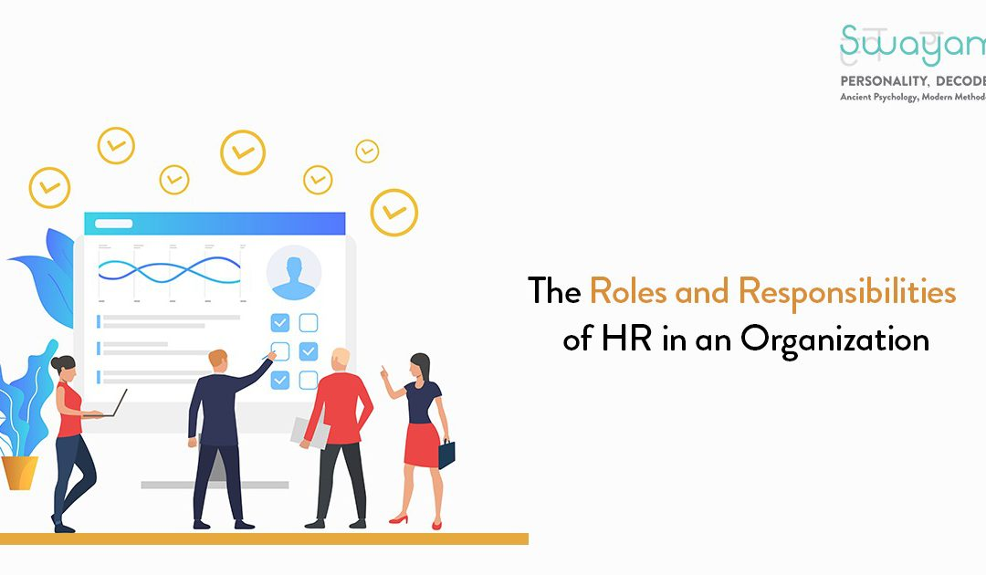 The Roles and Responsibilities of HR in an Organization